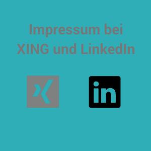 Impressum bei XING und LinkedIIn